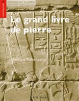 Le grand livre de pierre, les textes de construction de Karnak